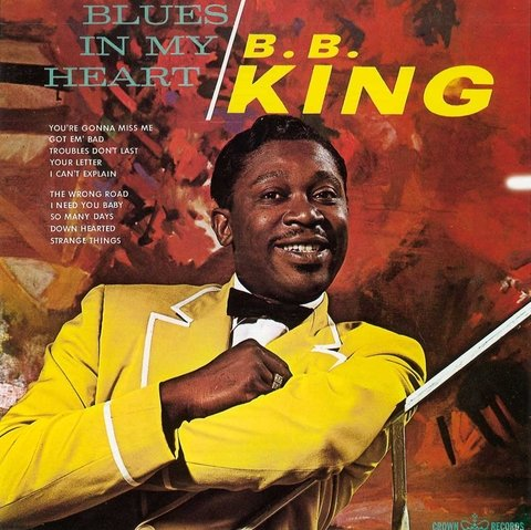 B. B. King - Blues In My Heart - Vinilo