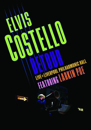 Elvis Costello - Detour Live at Liverpool Philharmonic Hall - Feat. Larkin Poe - Blu-ray
