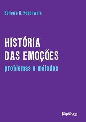 História das emoções: Problemas e métodos
