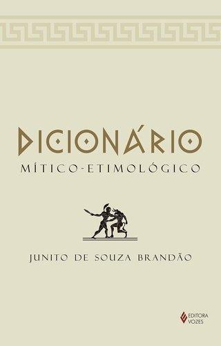 DICIONÁRIO MÍTICO-ETIMOLÓGICO DA MITOLOG...