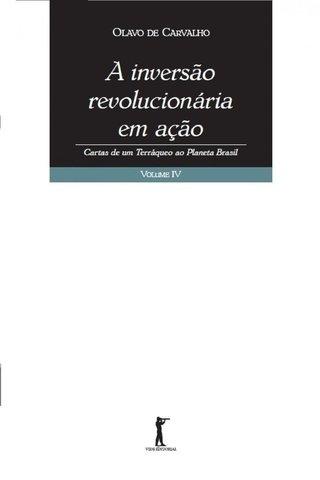 A INVERSÃO REVOLUCIONÁRIA EM AÇÃO