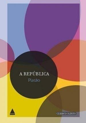 A REPÚBLICA - CLUBE DO LIVRO