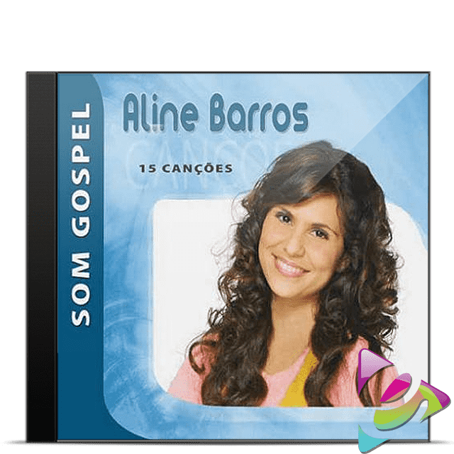 CD ALINE BARROS SOM GOSPEL 15 CANCÕES CÓD. 20522