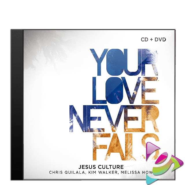 CD E DVD JESUS CULTURE YOUR LOVE NEVER FAILS CÓD. 16579