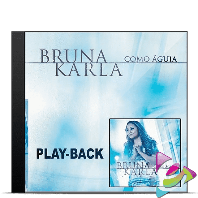 CD PLAY-BACK BRUNA KARLA COMO ÁGUIA CÓD. 23474