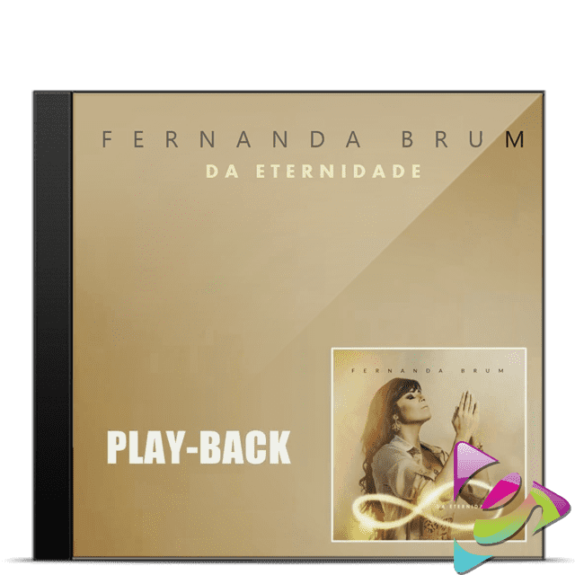 CD PLAY-BACK FERNANDA BRUM DA ETERNIDADE CÓD. 24345