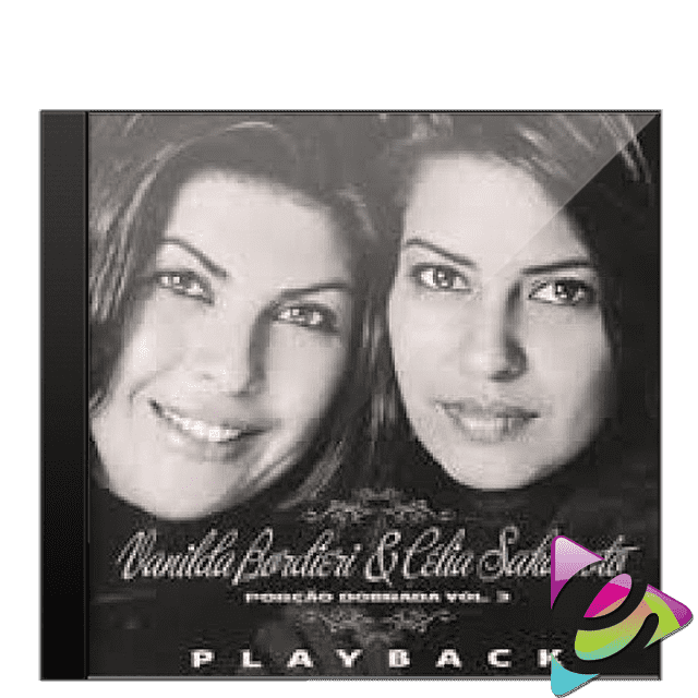 CD PLAY-BACK VANILDA BORDIERI E CÉLIA SAKAMOTO PORÇÃO DOBRADA VOL. 3  CÓD. 13258