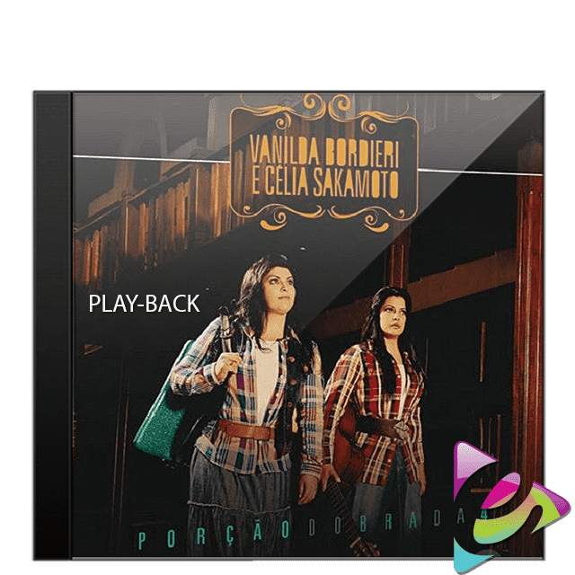 CD PLAY-BACK VANILDA BORDIERI E CÉLIA SAKAMOTO PORÇÃO DOBRADA VOL. 4 CÓD. 17897