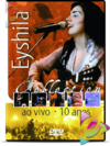 DVD EYSHILA COLLECTION AO VIVO 10 ANOS CÓD. 4614 - comprar online