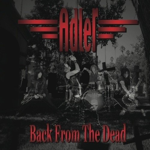 Adler - Back From The Dead (Nac)