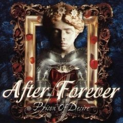 After Forever - Prison Of Desire (Deluxe Edition) (Nac/Duplo/Digipack)