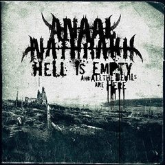 Anaal Nathrakh - Hell Is Empty, And All The Devils Are Here (Nac)