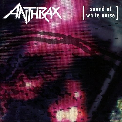Anthrax - Sound Of White Noise (Nac/1 Bonus)