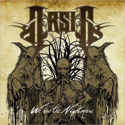 Arsis - We Are The Nightmare (Nac)