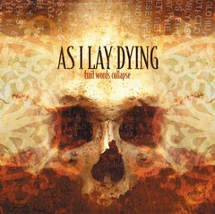 As I Lay Dying - Frail Words Collapse (Nac)