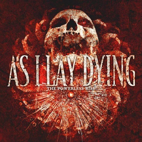 As I Lay Dying - The Powerless Rise (Nac)