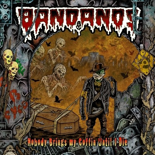 Bandanos - Nobody Brings My Coffin Until I Die (Vinil /180 Gramas/Capa gatefold/Nac)