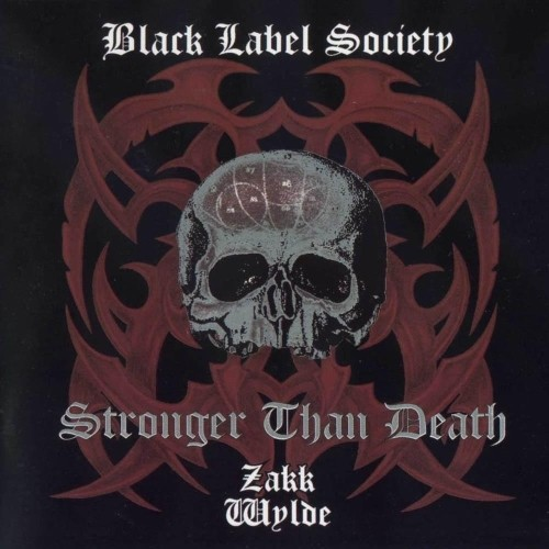 Black Label Society - Stronger Than Death (Nac)