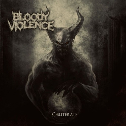 Bloody Violence - Obliterate (Nac/EP)