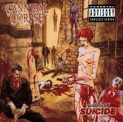 Cannibal Corpse - Gallery Of Suicide (Nac)