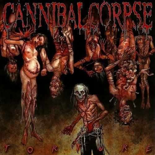 Cannibal Corpse - Torture (Nac)