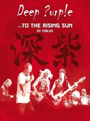 Deep Purple - To The Rising Sun In Tokyo (DVD/Nac)