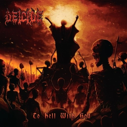 Deicide - To Hell With God (Nac)