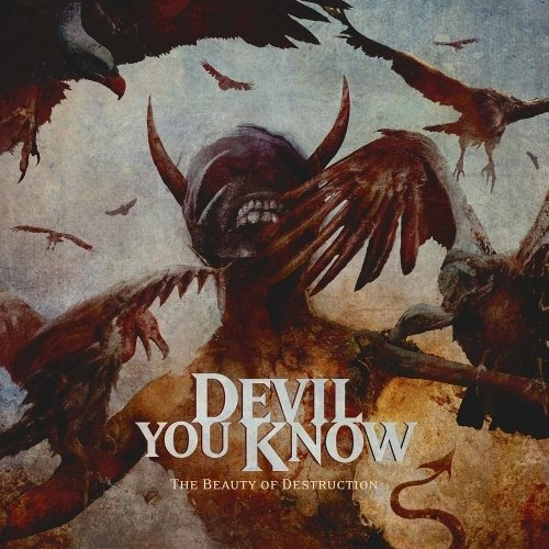 Devil You Know - The Beauty Of Destruction (Nac)