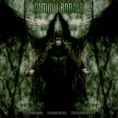 Dimmu Borgir - Enthrone Darkness Triumphant (Nac)