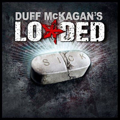 Duff MCKagan's Loaded - Sick (Nac)