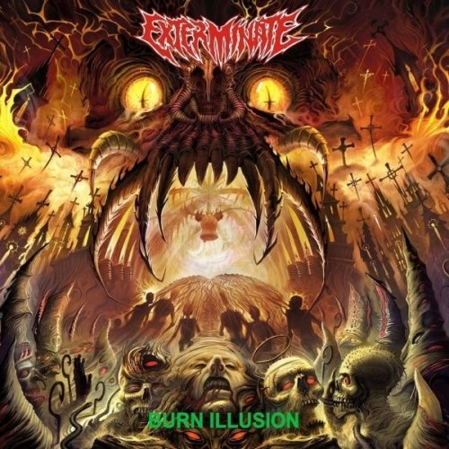 Exterminate - Burn Illusion (Nac/Digipack)