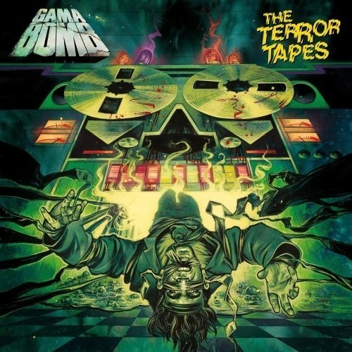 Gama Bomb - The Terror Tapes (Nac)