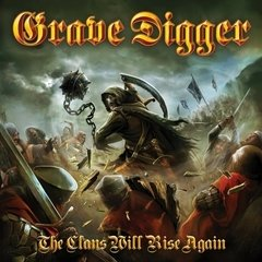 Grave Digger - The Clans Will Rise Again (Nac/1 Bonus)