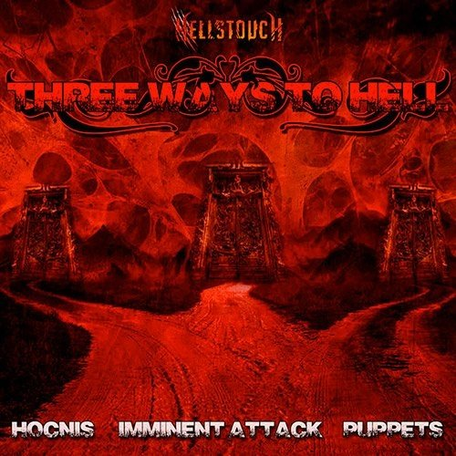 Hellstouch - Three Ways To Hell (Hocnis/Imminent Attack/Puppets) (Nac)