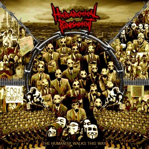 Hierarchical Punishment - The Humanity Walks This Way (Nac)