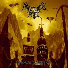 Impetuous Rage - Inverted Redemption (Nac)