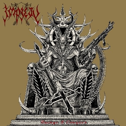 Impiety - Ravage And Conquer (Nac)