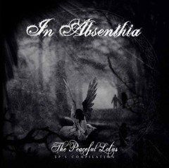In Absenthia - The Peaceful Lotus - EPs Compilation (Nac)