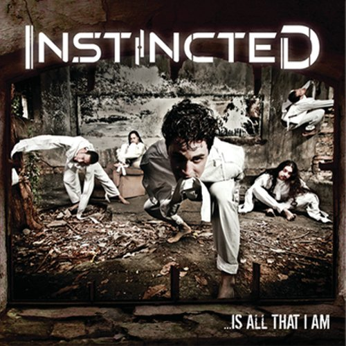 Instincted - ...Is All That I Am (Nac/EP)