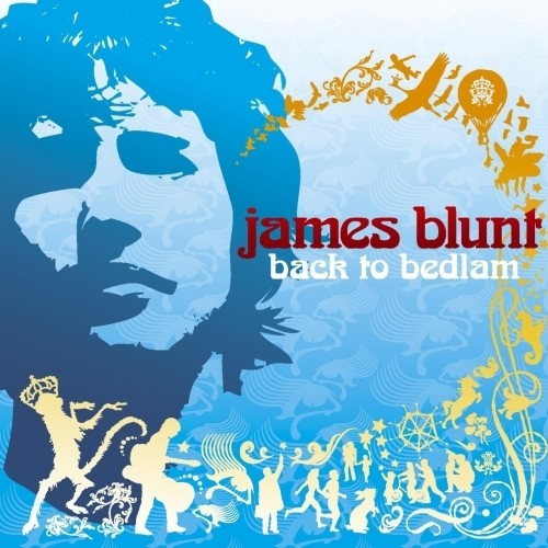 James Blunt - Back To Bedlam (Nac)
