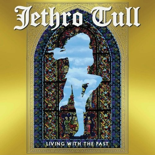 Jethro Tull - Living With The Past (Nac)