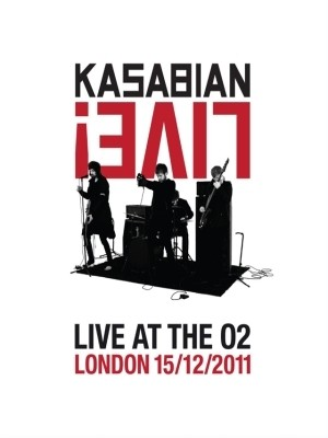 Kasabian - Live At The 02: London 15/12/2011 (Nac/DVD/CD)