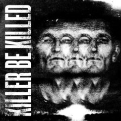 Killer Be Killed - Killer Be Killed (Nac)
