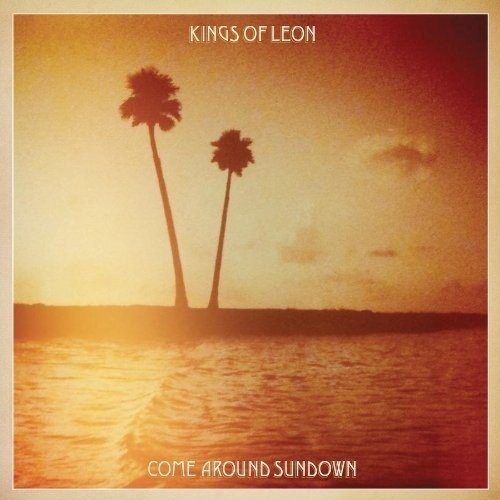 Kings Of Leon - Come Around Sundown (Nac)