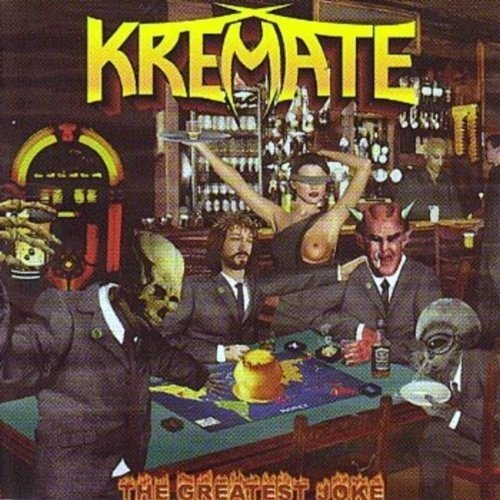 Kremate - The Greatest Joke (Nac)