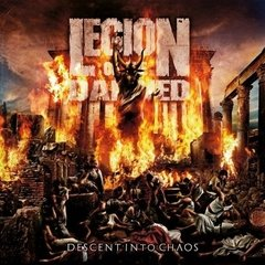Legion Of The Damned - Descent Into Chaos (Nac)