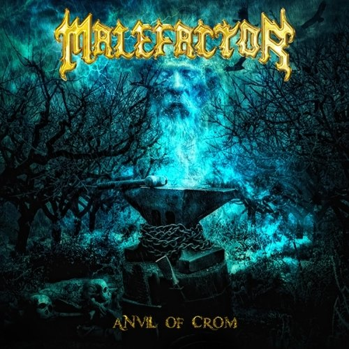 Malefactor - Anvil Of Crom (Nac/Digipack)
