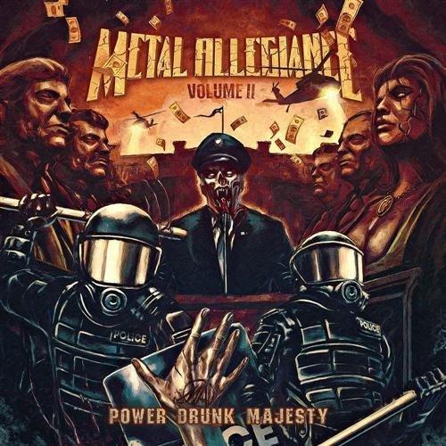 Metal Allegiance - Volume II: Power Drunk Majesty (Nac)