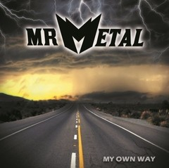 Mr. Metal - My Own Way (Nac)
