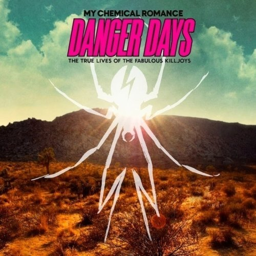 My Chemical Romance - Danger Days: The True Lives Of The Fabulous Killjoys (Nac)